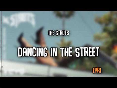 struts dancing   street lyrics youtube