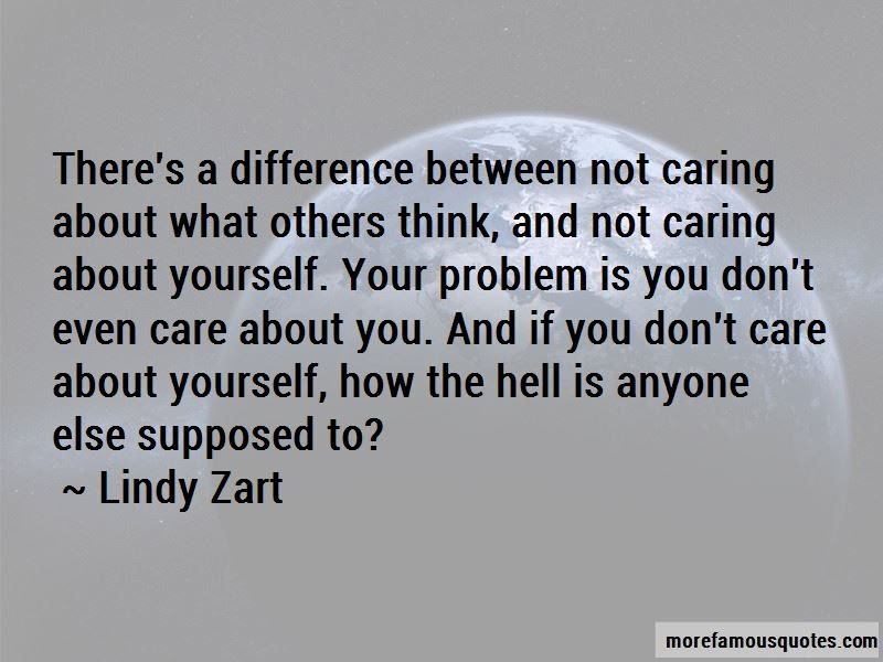 Quotes About Not Caring What Others Think Top 3 Not Caring What
