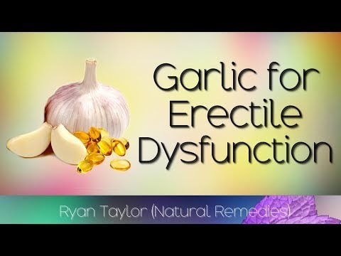 Garlic: for Erectile Dysfunction