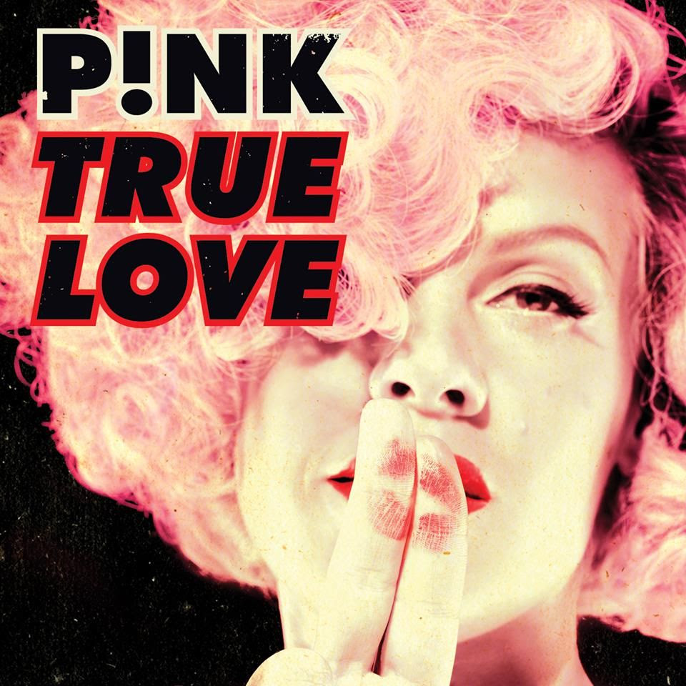 Pink : True Love (Single Cover) photo 936412_10151446814896398_1613961086_n.jpg
