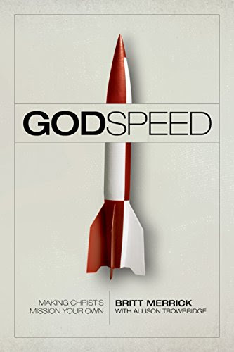 Godspeed: Making Christ's Mission Your Own