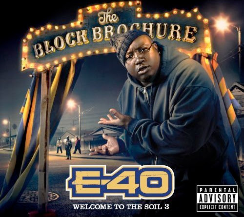 E-40 - The Block Brochure - Welcome To The Soil Vol. 3 Download Album