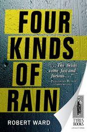 Four Kinds of Rain by Robert Ward