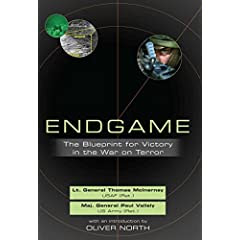 Endgame: The Blueprint for Victory in the War on Terror (Hardcover)