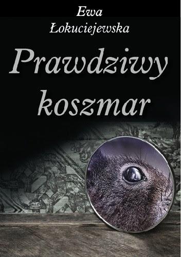 Okładka książki Prawdziwy koszmar