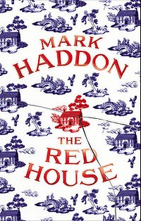 The Red House by Mark Haddon.