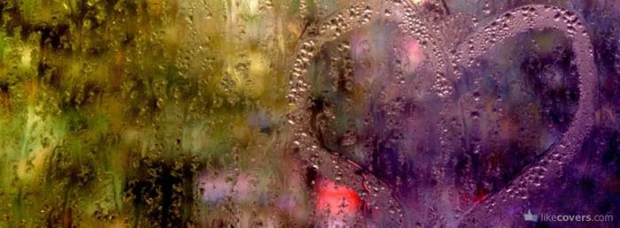 Heart Drawn on a Rainy Glass Window Facebook Covers
