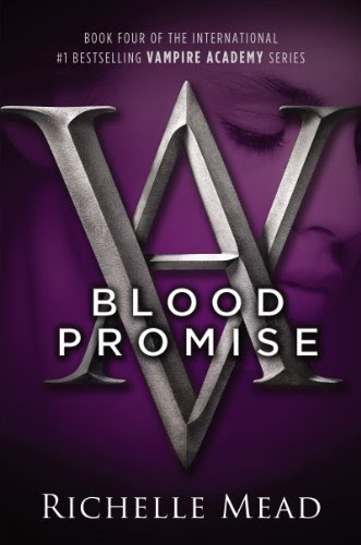 Blood Promise: A Vampire Academy Novel by Richelle Mead