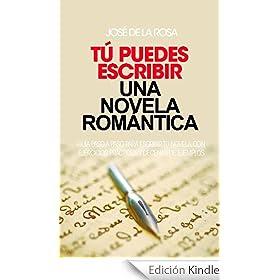 Tú puedes escribir una novela Romántica.