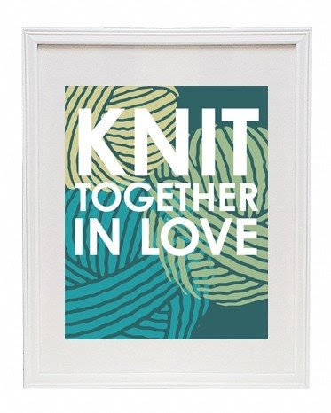 Knit Together in Love 8 x 10 Modern Print
