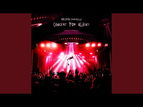 "Machine Gun Kelly - New Song ""Concert For Aliens"""