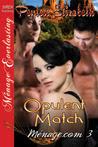 Opulent Match