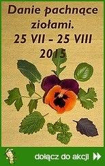 Danie pachnące ziołami - lato 2015