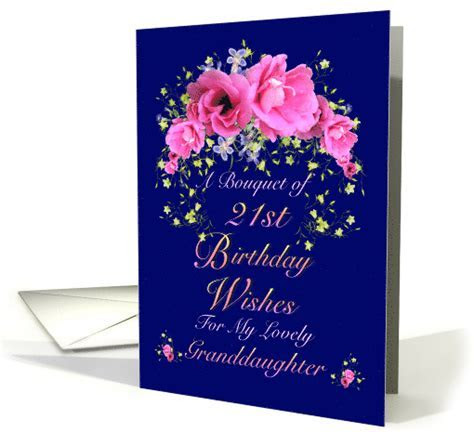 21st Birthday Granddaughter   Bouquet of Birthday Wishes card