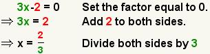 3x-2=0 implica 3x=2 implica x=3/2