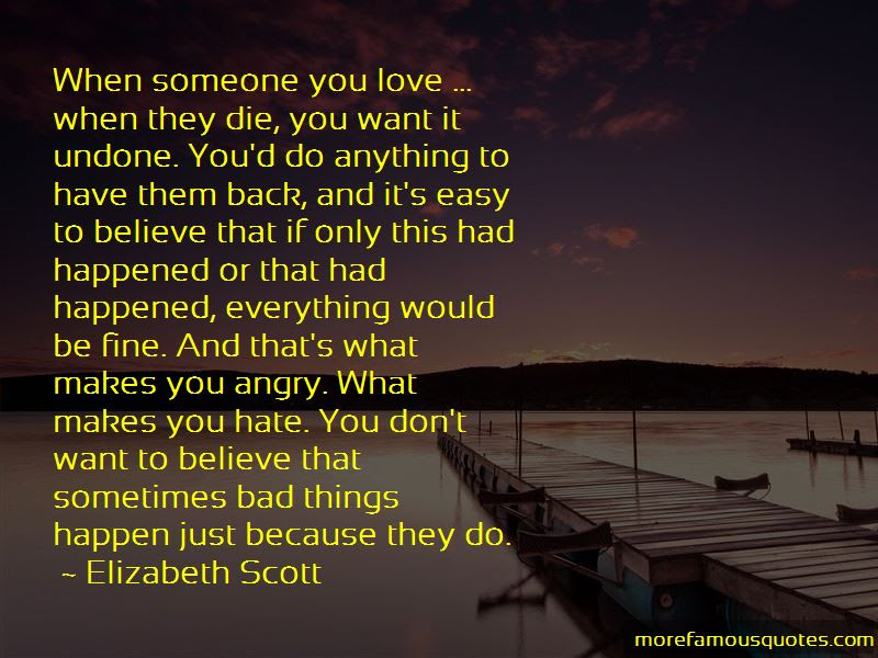 I Want To Hate You So Bad Quotes Top 13 Quotes About I Want To Hate