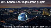 MSG Sphere Las Vegas arena project