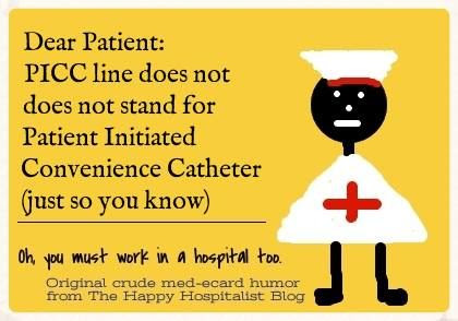 PICC line stands for ecard humor photo