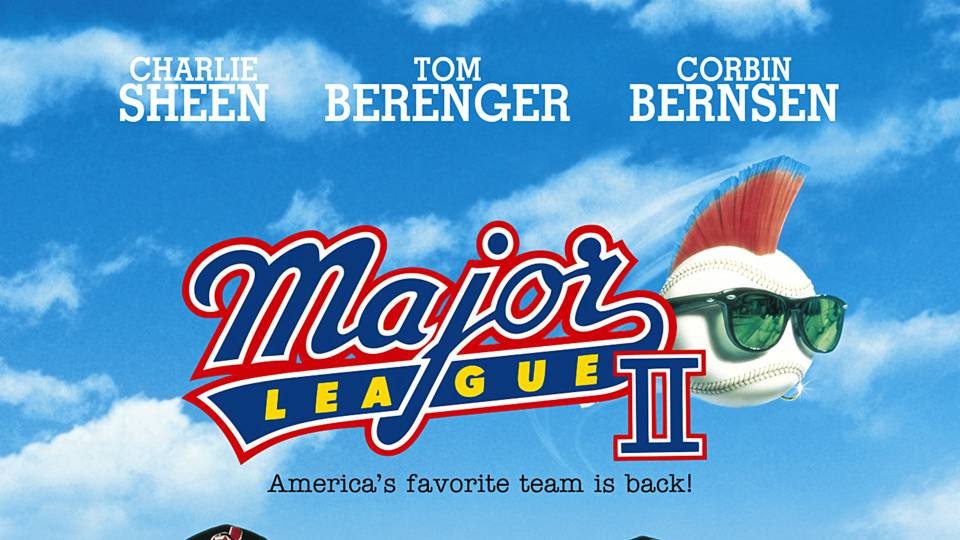 In Defense Of Major League Ii Its Bad But Oh So Very Good