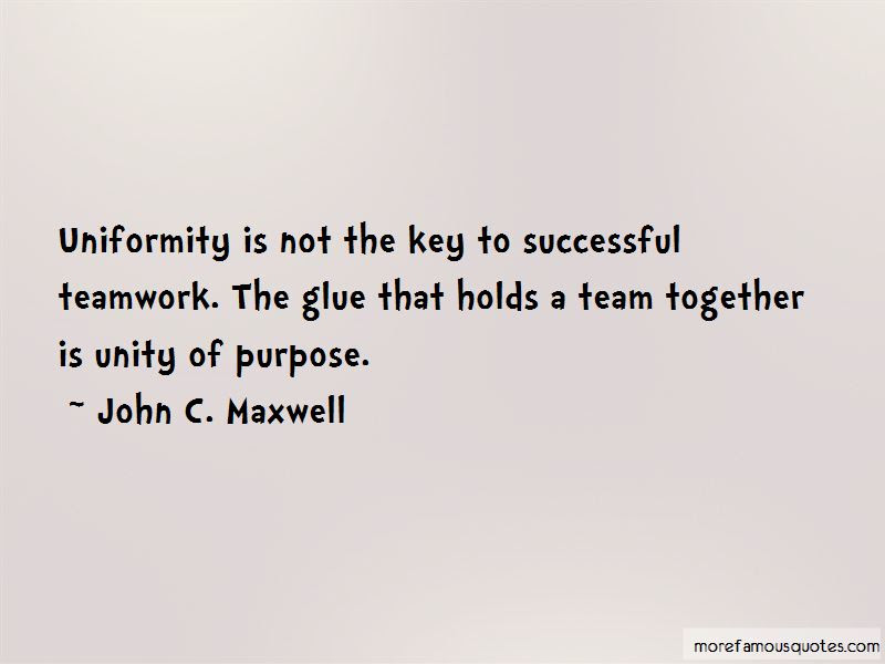 Unity As A Team Quotes Top 14 Quotes About Unity As A Team From
