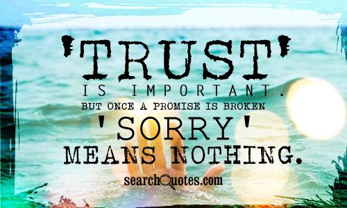 Broken Promises Quotes Quotes About Broken Promises Sayings