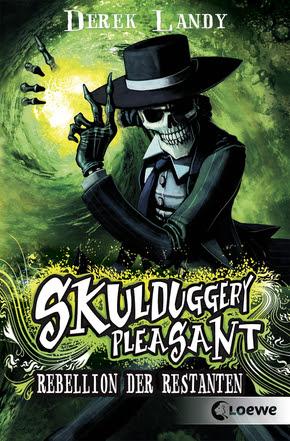 Skulduggery Pleasant – Rebellion der Restanten