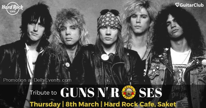 Tribute Guns Roses Heavens Down Hard Rock Cafe Saket Creative
