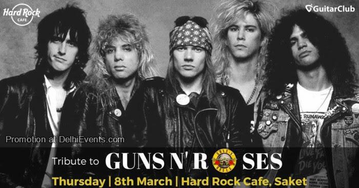 Tribute Guns Roses Heavens Down Hard Rock Cafe Saket Creative