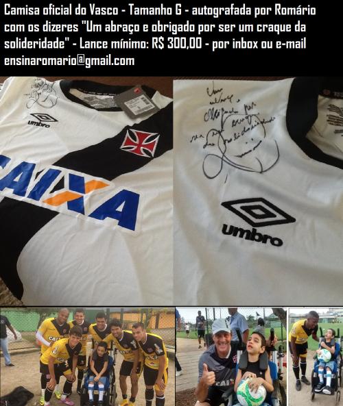 8ded7bfda1 Blog promove leilão de camisa do Vasco autografada por Romário em prol do  pequeno torcedor João