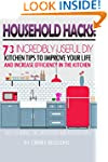 HOUSEHOLD HACKS: 73 INCREDIBLY USEFUL...