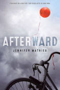 Title: Afterward, Author: Jennifer Mathieu