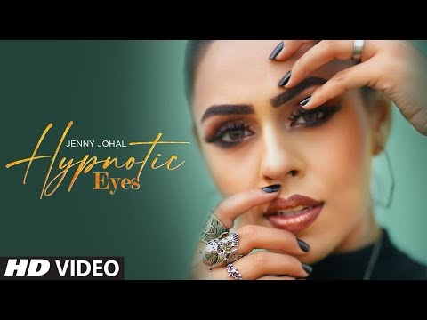 HYPNOTIC EYES LYRICS JENNY JOHAL