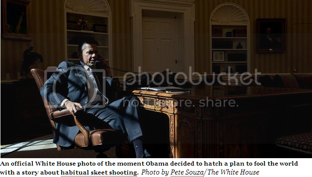 Shadowy photo of Obama with caption, 'An official White House photo of the moment Obama decided to hatch a plan to fool the world with a story about habitual skeet shooting. Photo by Pete Souza/The White House'