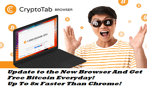 CryptoTab Browser - Update To The New Browser And Get Free Bitcoin Everyday!