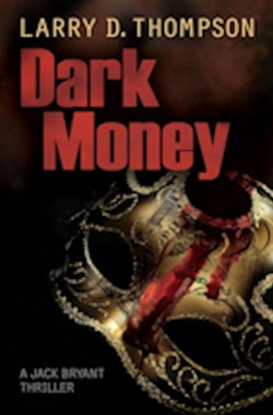 Dark Money by Larry Thompson cover