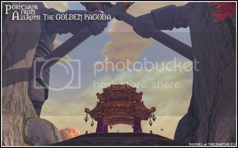 PostcardsFromAzeroth.com: The Golden Pagoda
