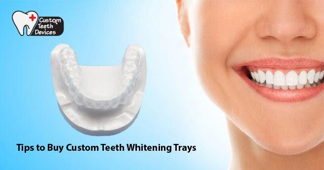 Tips To Buy Custom Teeth Whitening Trays Online