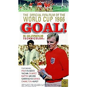 Goal! - The Official FIFA Film Of The World Cup 1966 [VHS]