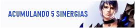 Como acumular 5 sinergias