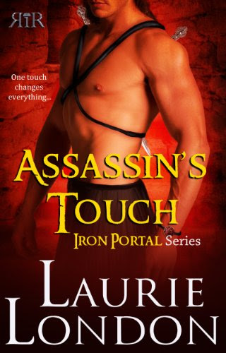 Assassin's Touch, Iron Portal #1 by Laurie London