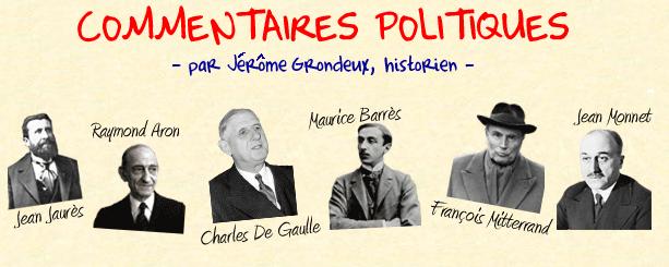 Commentaires Politiques, le blog de Jérôme Grondeux