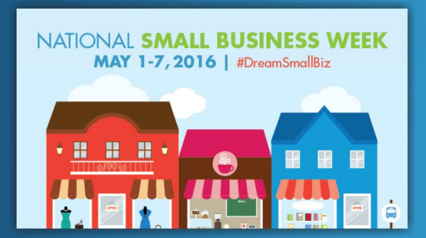 National Small Business Week 2016