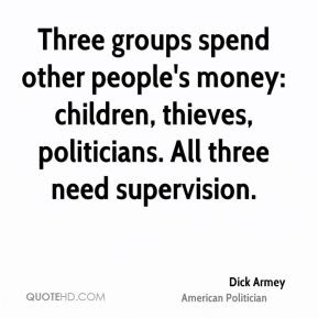 Dick Armey Quotes Quotehd