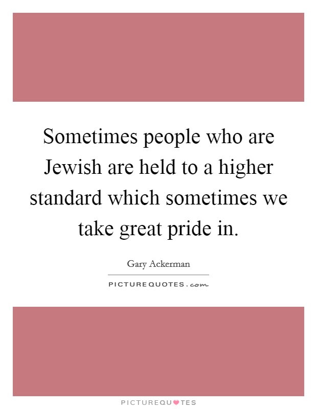 Higher Standard Quotes Sayings Higher Standard Picture Quotes