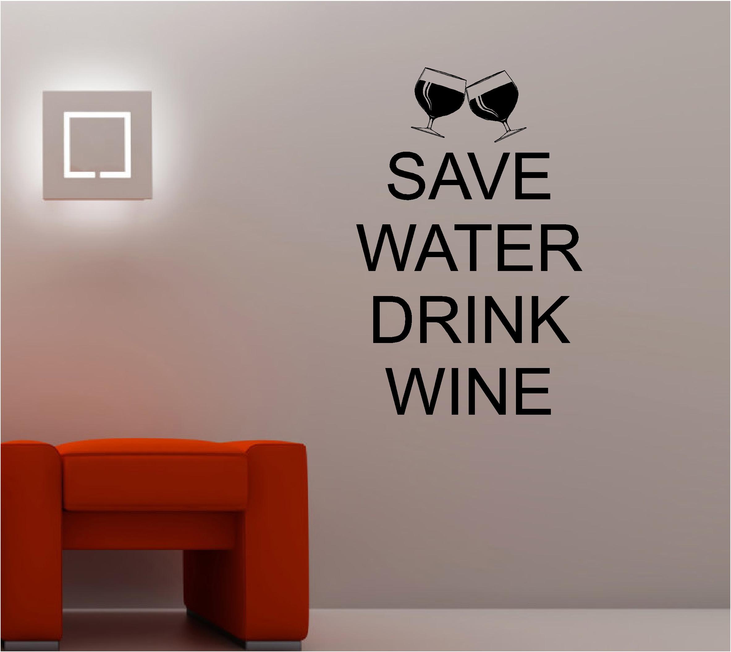 Save Water Drink Wine Wall Art Sticker Vinyl Quote Kitchen Lounge ...