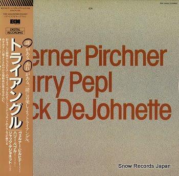 PIRCHNER, WERNER / HARRY PEPL / JACK DEJOHNETTE s/t