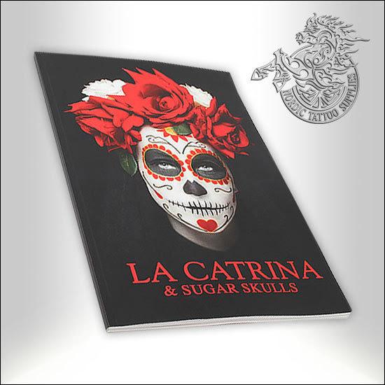 Tattoo Book La Catrina Sugar Skulls Nordic Tattoo Supplies