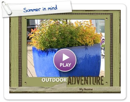 Click to play this Smilebox scrapbook: Summer in mind