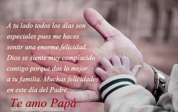 Imagenes Dia Del Padre 2016 Con Frases Muy Bonitas Mundo Imagenes