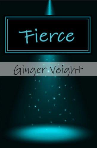 Fierce by Ginger Voight